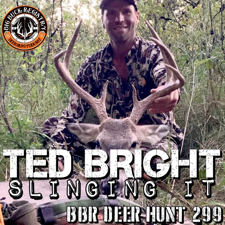 299 Ted Bright – Slinging It