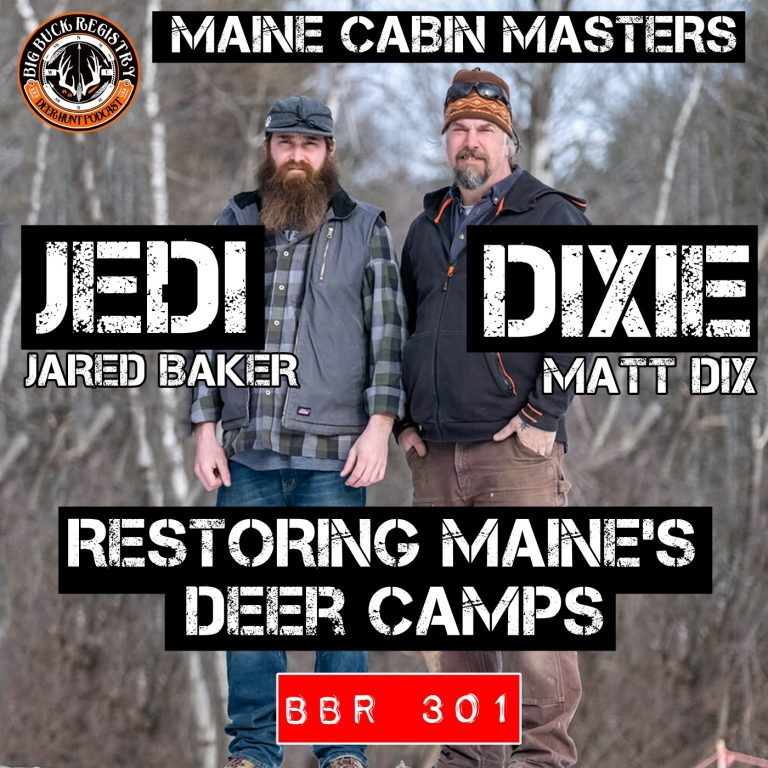 301 Jedi and Dixie – Maine Cabin Masters – Restoring Maine's Deer Camps