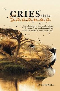 Sue Tidwell- Cries of the Savanna